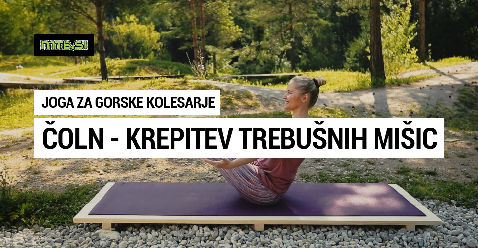 Čoln - krepitev trebušnih mišic - joga za gorske kolesarje