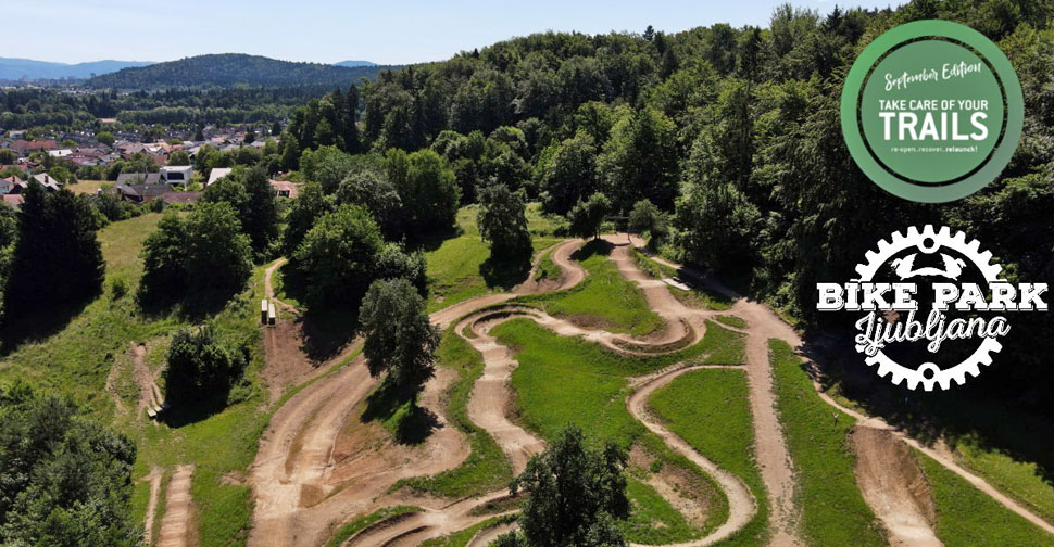 take care of your trails, bike park ljubljana