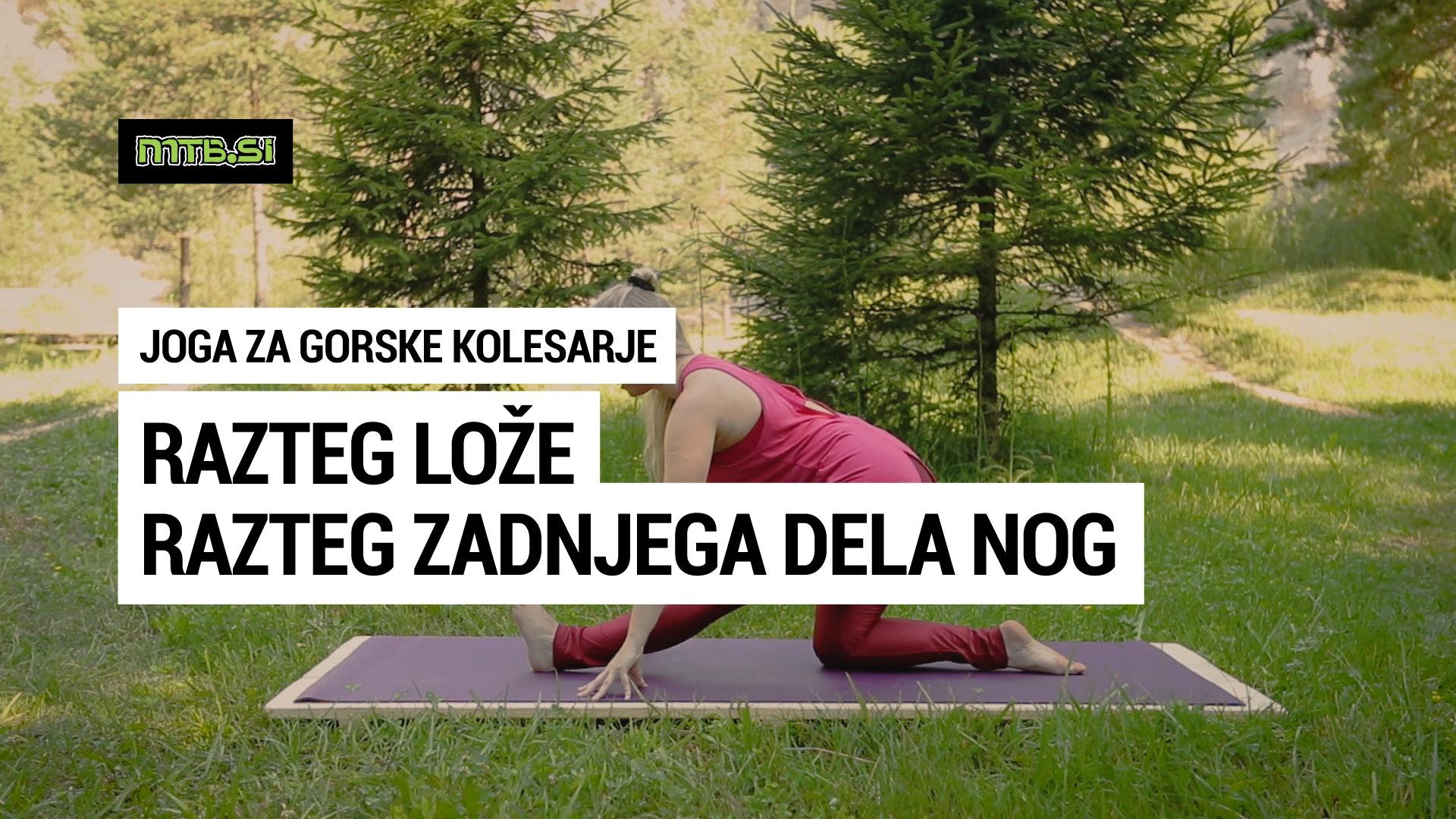 Razteg lože - razteg zadnjega dela nog - joga za gorske kolesarje